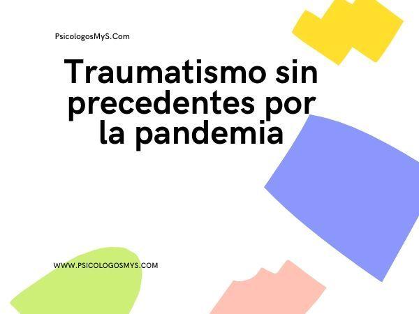 traumas causados por pandemia