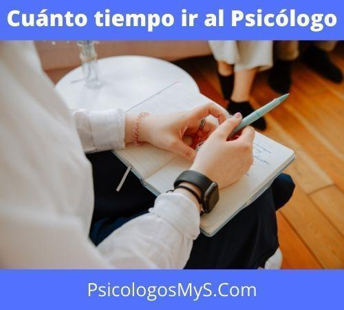 Cuánto Tiempo ir al Psicólogo